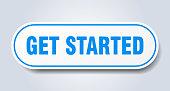 get started sign. get started rounded blue sticker. get started