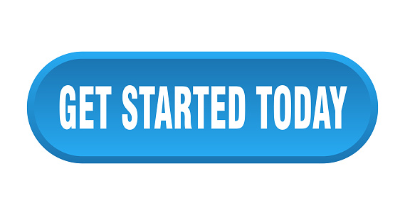 Get Started Today Button Get Started Today Rounded Blue Sign Get Started  Today Stock Illustration - Download Image Now - iStock