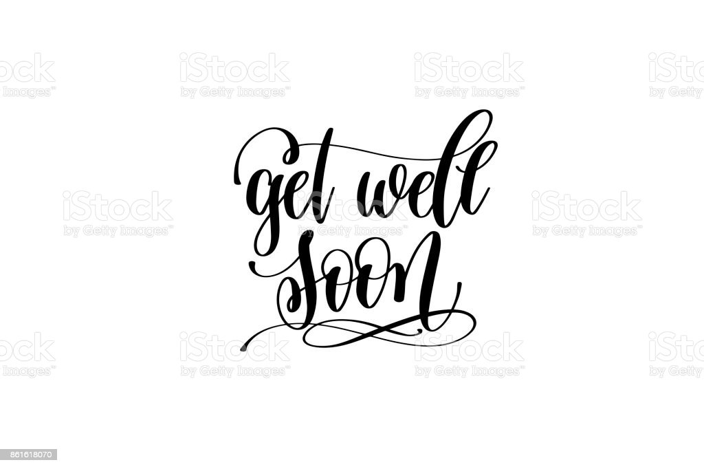 get well soon hand lettering inscription positive quote vector art illustration