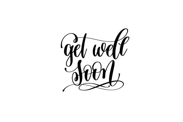 get well soon hand lettering inscription positive quote - get well soon stock illustrations, clip art, cartoons, & icons