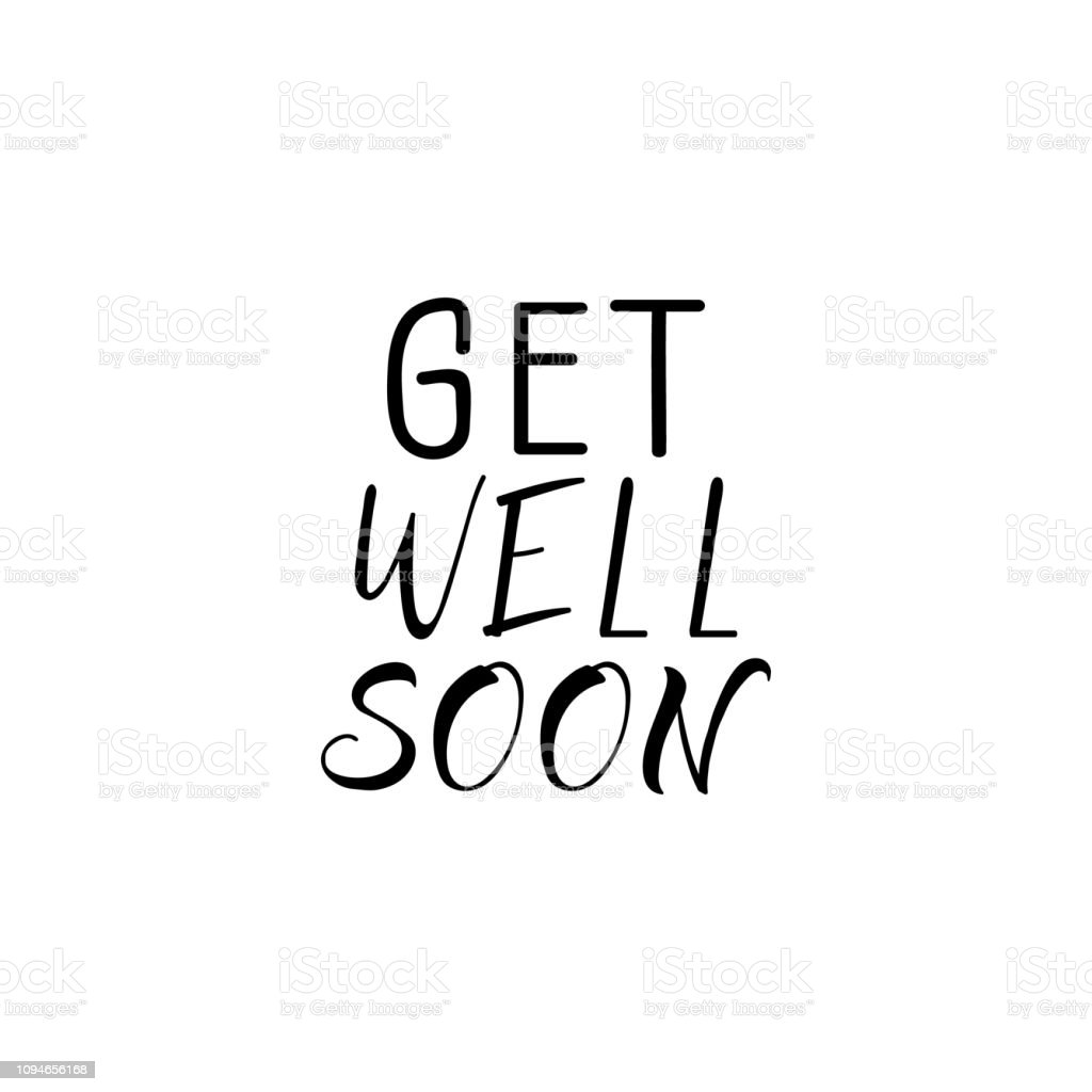 Get Well Soon Lettering Motivational Quote Modern Brush