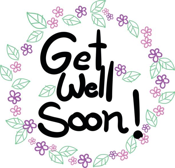 get well soon wording in flowers and leaves frame background - get well soon stock illustrations, clip art, cartoons, & icons