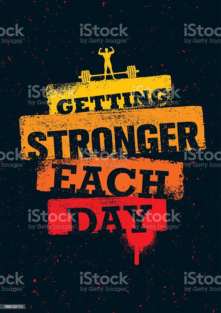 Getting Stronger Each Day Gym Workout Inspiration Print Template vector art illustration