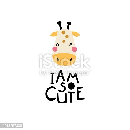 istock Giraffe. I am so cute. Face of an animal with lettering. Childish print for nursery in a Scandinavian style. Ideal for baby posters, cards, clothes. Vector cartoon illustration in pastel colors 1218557309