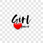 Girl power motivation text. Realistic 3d red heart for Valentines Day. Love, romantic, handwritten black lettering printable poster. Woman rights trendy slogan. Vector transparent background