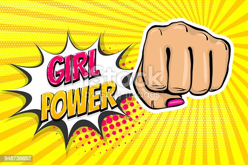 Woman fist - Girl power strong vector illustration. Cartoon pop art style halftone background. Female rights industry. Feminism symbol design. Fight poster protest. Comic book text speech bubble.