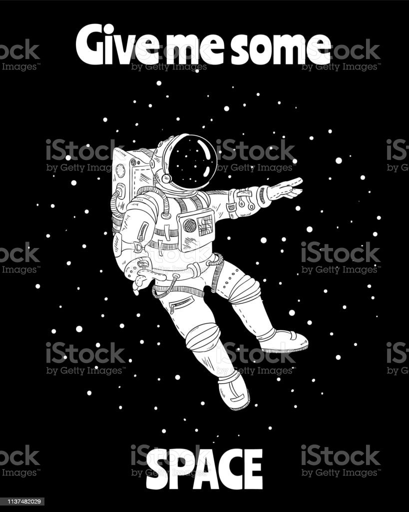 Give me some space. Astronaut in outer space. Postcard design