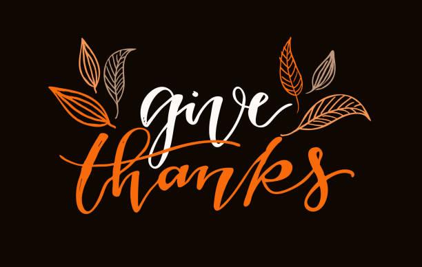 ilustrações de stock, clip art, desenhos animados e ícones de give thanks - happy thanksgiving day - hand drawn lettering postcard template banner - gratidão