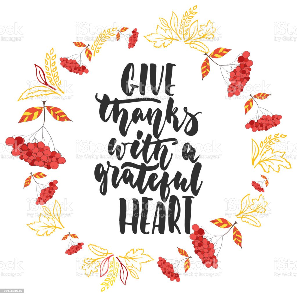Give Thanks With A Grateful Heart   Hand Drawn Latin Thanksgiving Day  Lettering Quote With Autumn