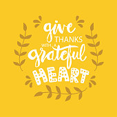 Give  thanks with a grateful heart. Motivational quote.