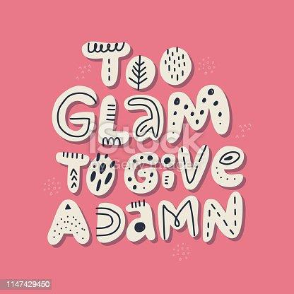 Glamorous girl slang message t-shirt print