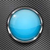 Glass blue button with chrome frame, on metal perforated texture. Round shiny 3d icon. Vector illustration