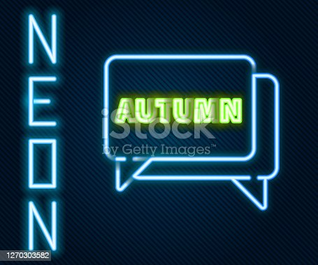 istock Glowing neon line Speech bubble with text autumn icon isolated on black background. Colorful outline concept. Vector Illustration 1270303582