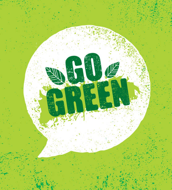 Go Green Organic Eco Motivation Speech Bubble Creative Vector Eco Green Design Element. Organic Bio Concept On Natural Rough Background environmental issues stock illustrations