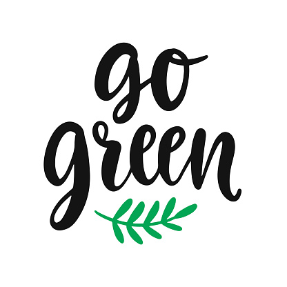 Go green slogan. Save earth and less waste concept