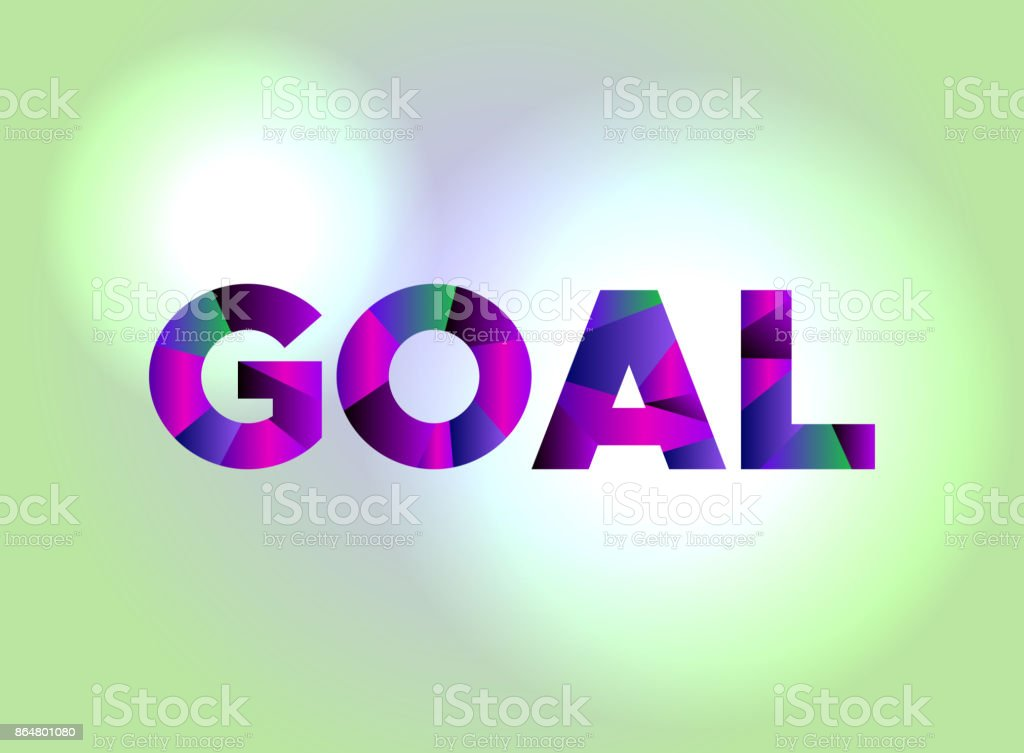 Goal Concept Colorful Word Art Illustration vector art illustration