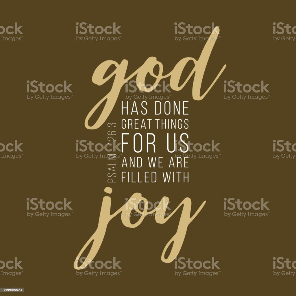 God has done great things for us lettering typography, bible verse from Psalm vector art illustration