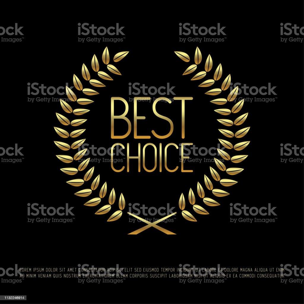 Vector gold laurel wreath with golden text Best Choice