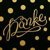 Gold lettering design for card Danke