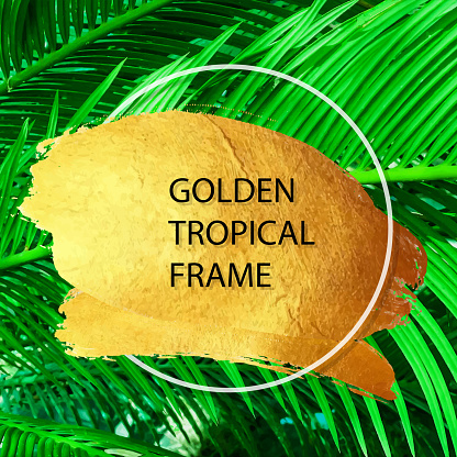 Golden Brush Stroke with Green Tropical Leaves Background. Gold Shiny Grunge Texture. Gold Foil Brush Stroke Clip Art. Metallic Golden Texture Design Element for Greeting Cards and Labels, Abstract Background.