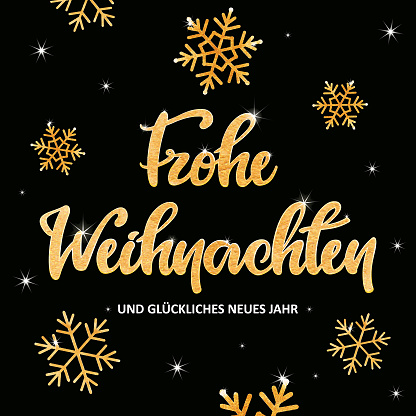 """Golden """"Frohe Weihnachten"""" lettering with snowflakes"""