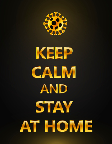 golden keep calm and stay at home and work from home while Wuhan Novel coronavirus 2019-nCoV pandemic outbreak on black background. Concept of coronavirus disease COVID-19 quarantine