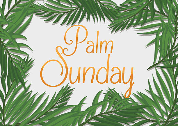 Golden Palm Sunday Text with Branches Around it Palm branches surrounding golden Palm Sunday text on white background. lent stock illustrations