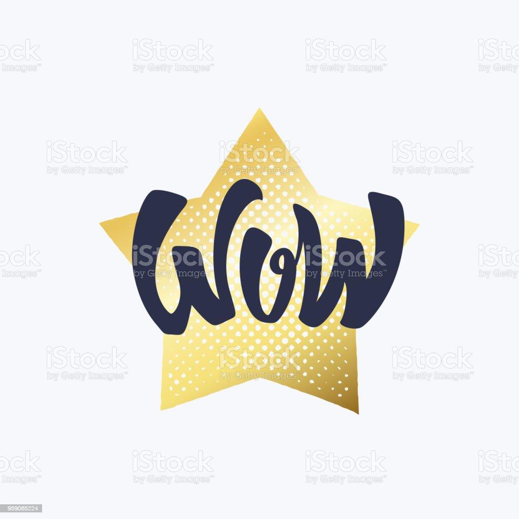 Goldener Stern Und Handgeschriebenen Schwarze Wort Wow Schriftzug