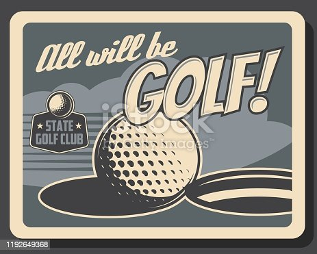 Golf club, professional game and sport vintage retro poster, ball on putter hole. Vector premium team league and state golf club championship, victory cup tournament
