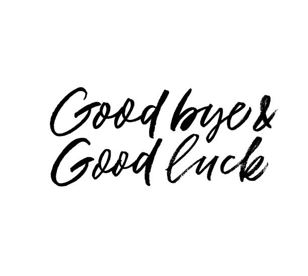 good bye and good luck phrase. vector illustration of handwritten lettering. - good bye stock illustrations, clip art, cartoons, & icons
