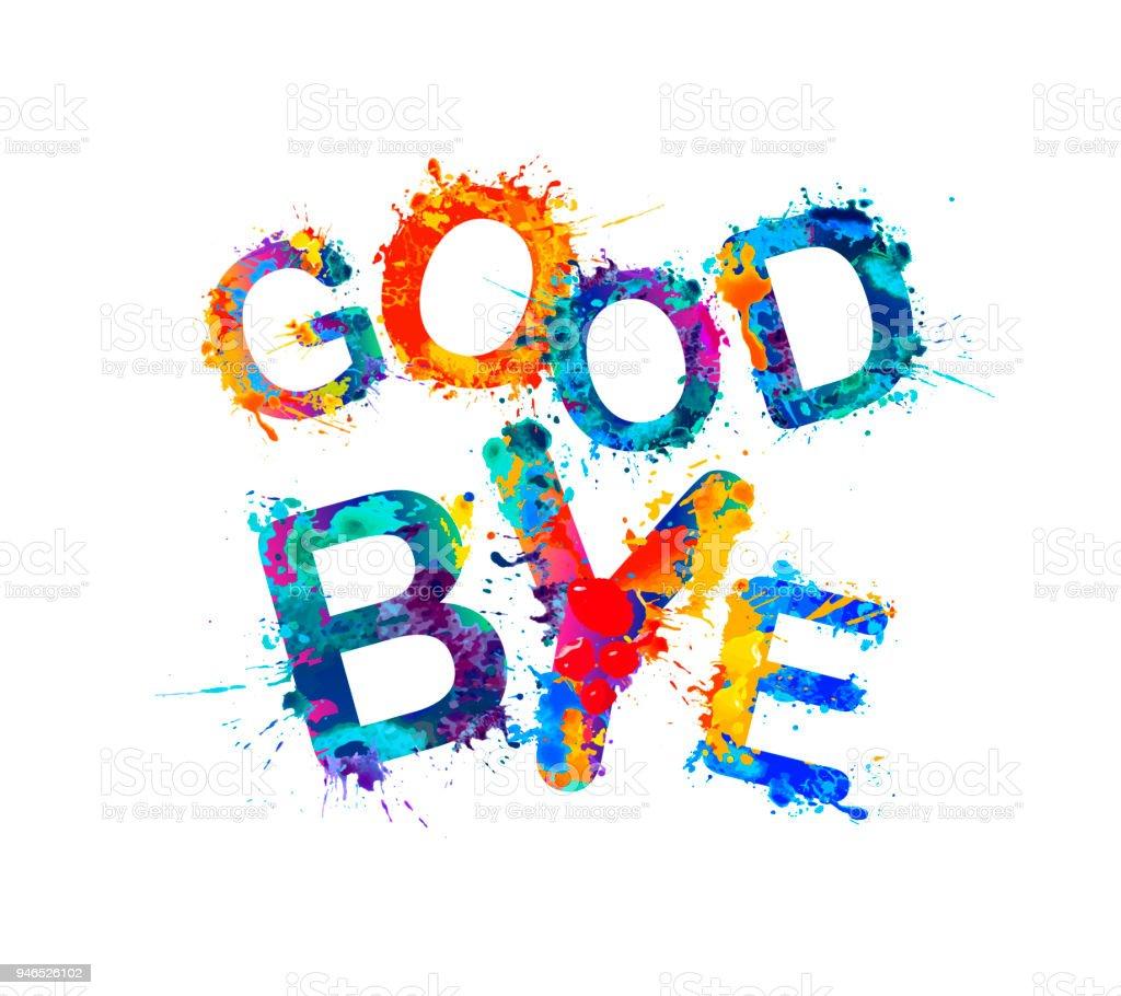 Good Bye Splash Paint Letters - Arte vetorial de stock e mais ...