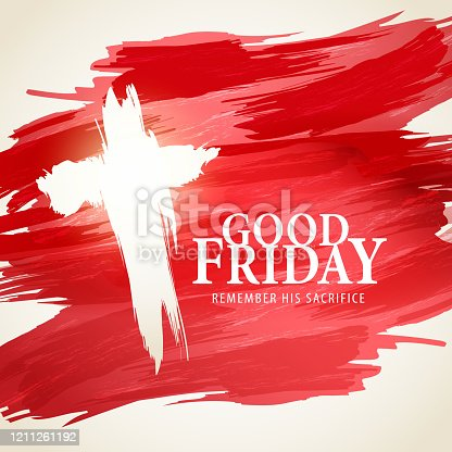 istock Good Friday Remembrance 1211261192