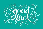 """""""Good Luck"""" calligraphic lettering"""