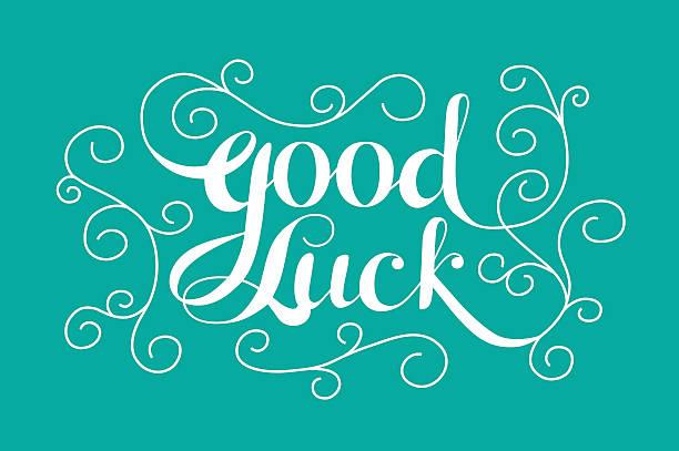 """ilustraciones, imágenes clip art, dibujos animados e iconos de stock de """"good luck"""" calligraphic lettering - buena suerte"""