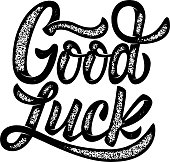 Good Luck. Hand drawn lettering phrase isolated on white background. Design element for poster, postcard. Vector illustration