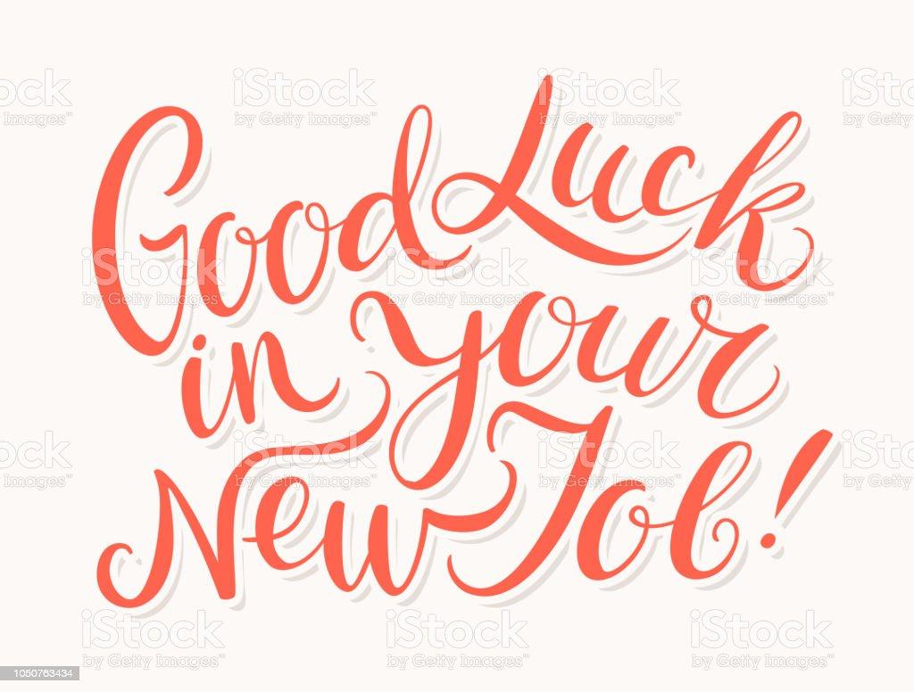Good Luck In Your New Job Vector Lettering Stock Vector Art More
