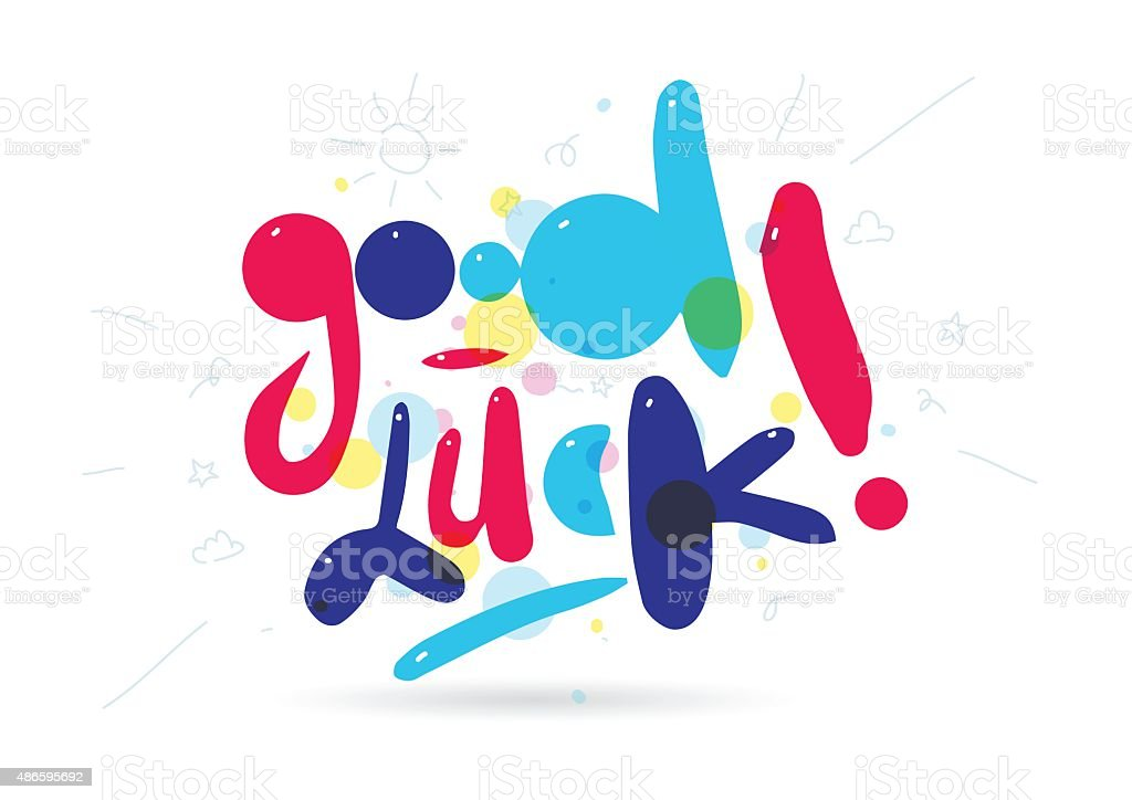 Good Luck Phrase For Greeting Cards And Print Elements Hand Stock ...