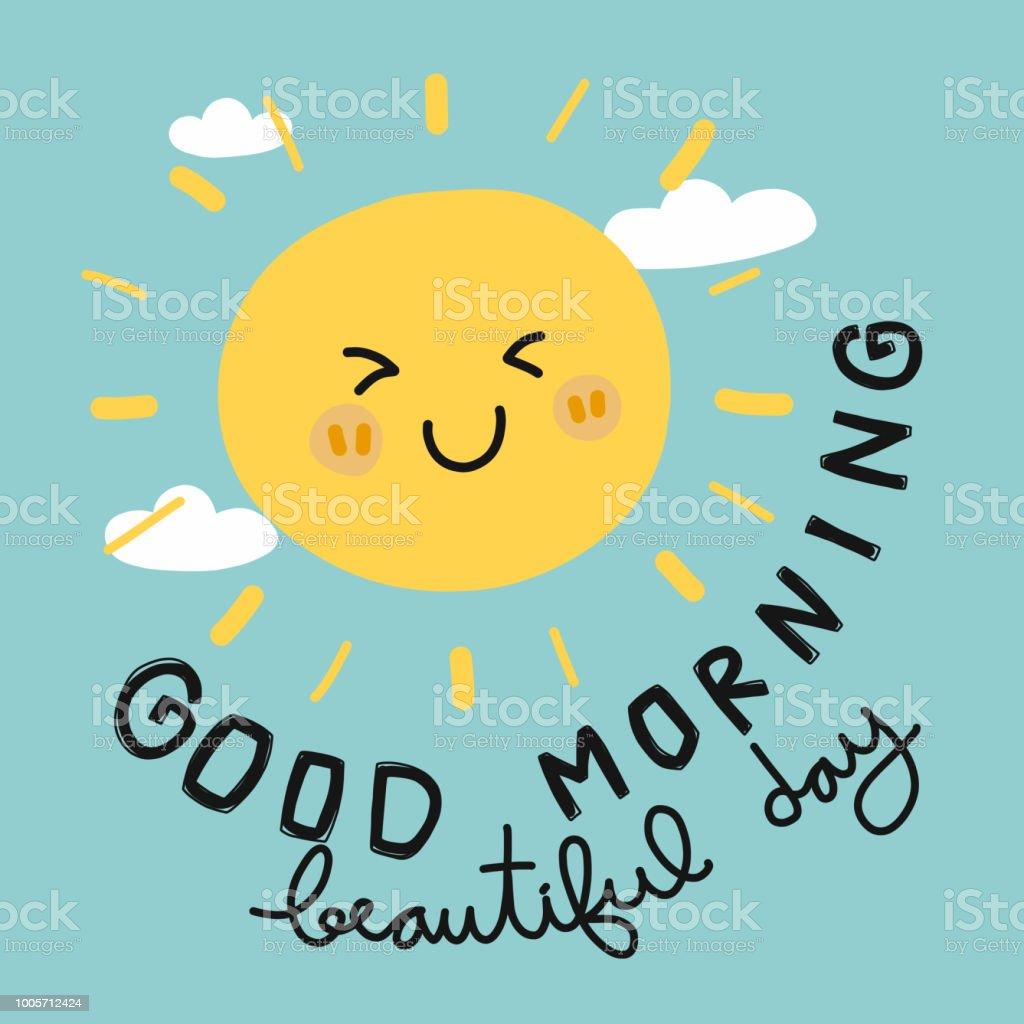 Good Morning Beautiful Day Sun Smile Cartoon Doodle Vector