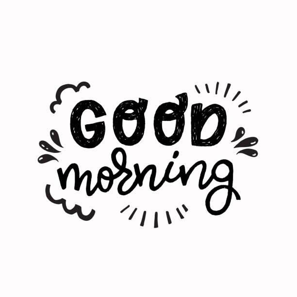 illustrazioni stock, clip art, cartoni animati e icone di tendenza di good morning hand lettering saying - buongiorno