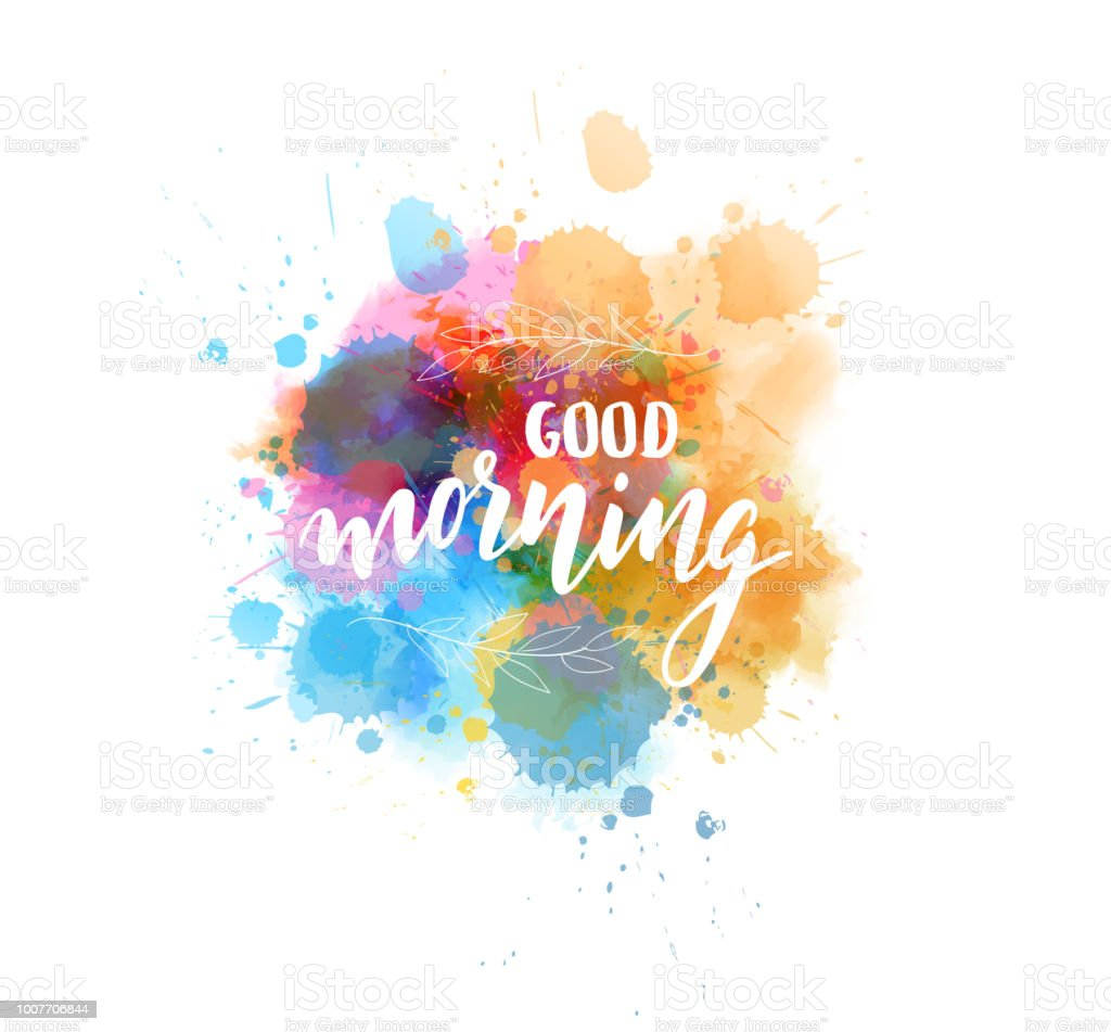 Good Morning Lettering On Watercolor Background Stock Vector Art