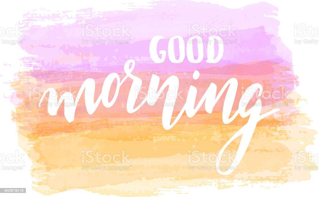 Guten Morgen Schriftzug auf Aquarell Hintergrund – Vektorgrafik