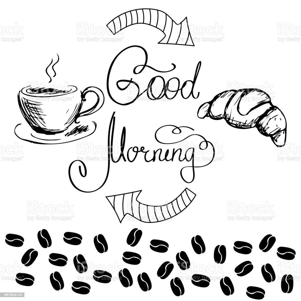 guten morgen schriftzug mit kaffeetasse und ein croissant. Black Bedroom Furniture Sets. Home Design Ideas
