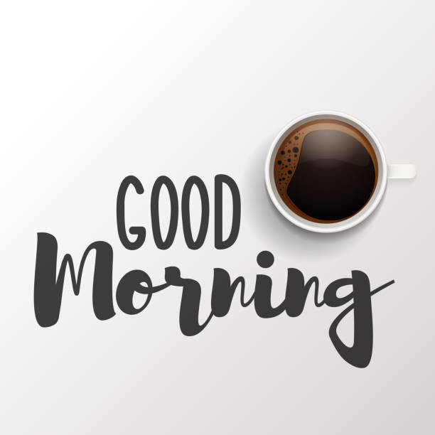 Good morning message on a white background with a breakfast cup of coffee. Vector calligraphic illustration design vector art illustration