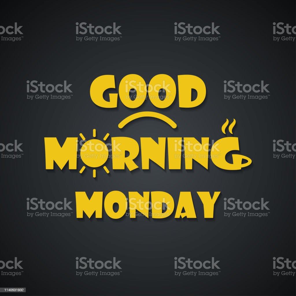 Guten Morgen Montaglustige Inschriftenvorlage Stock Vektor