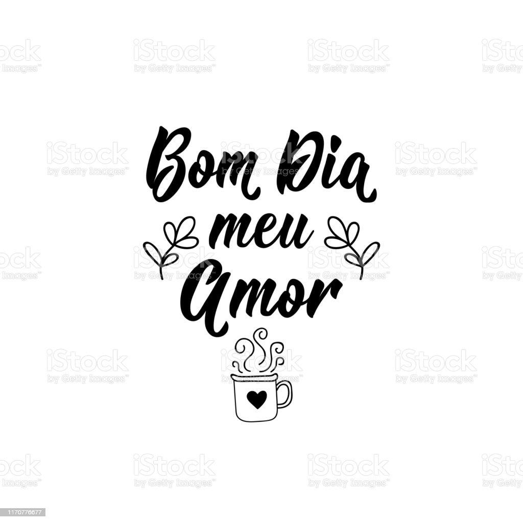 Guten Morgen Meine Liebe Auf Portugiesisch Tintenabbildung