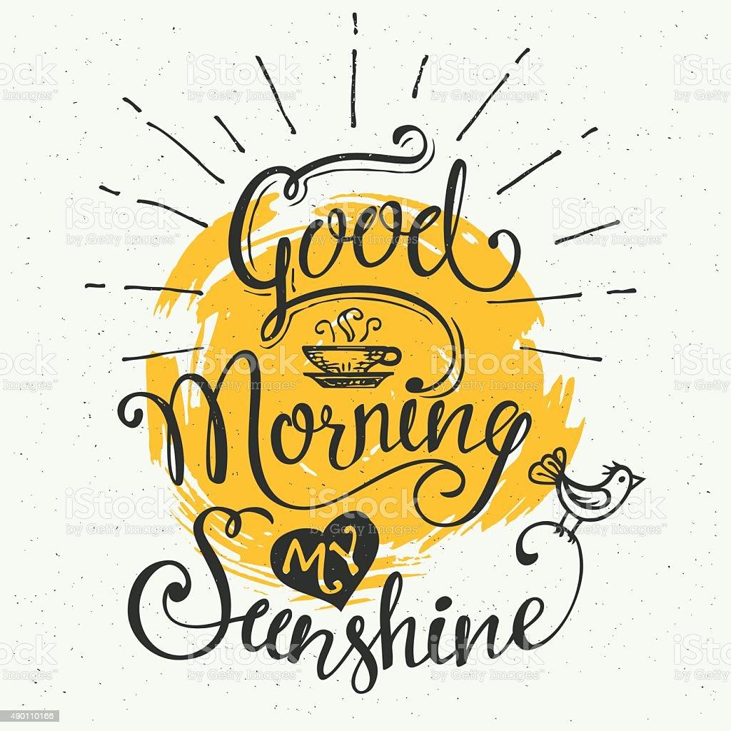 Good Morning My Sunshine Stock Illustration Download Image