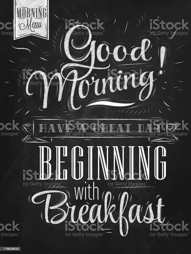 Good morning sayings written on chalkboard vector art illustration