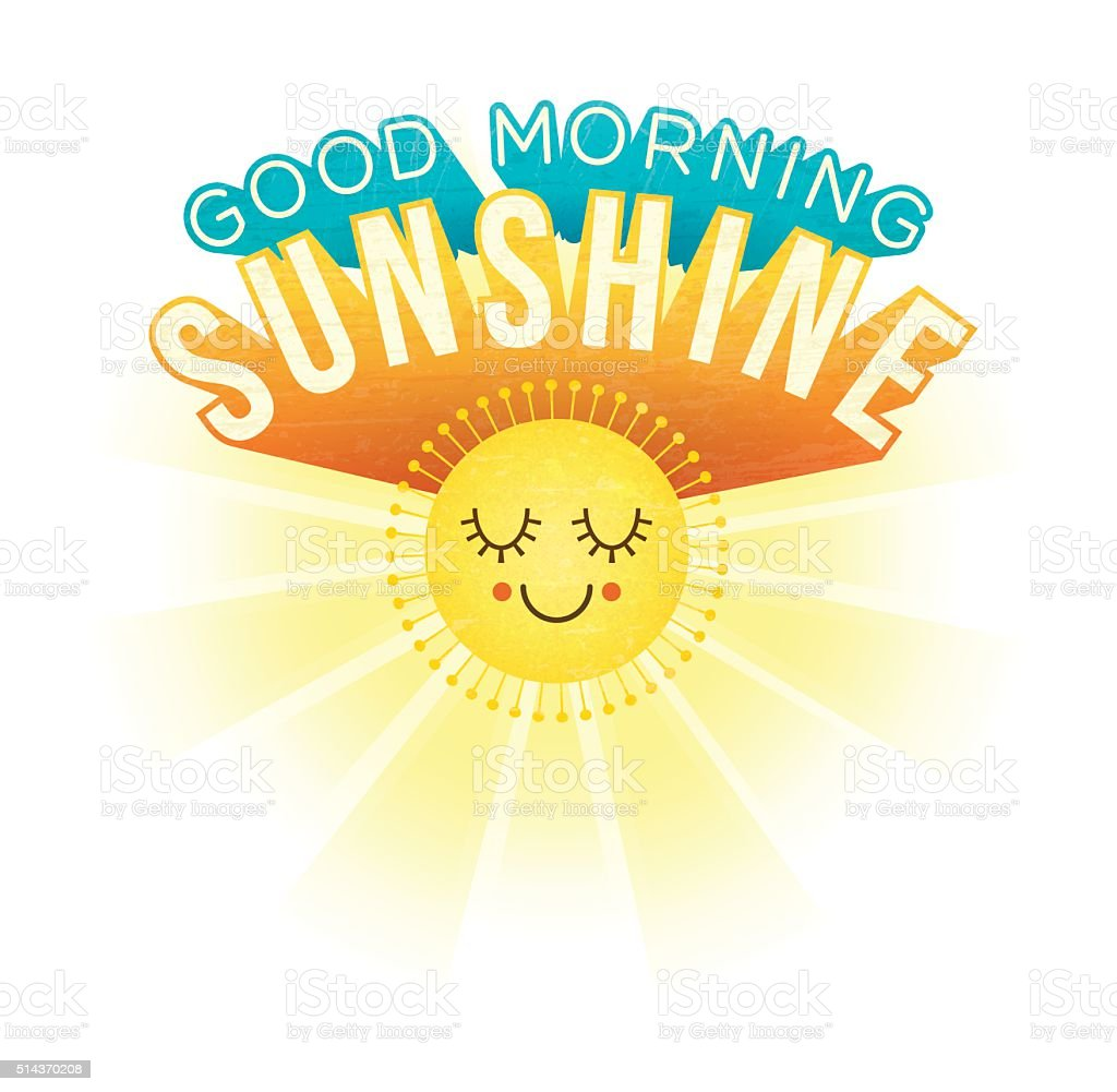 Good Morning Sunshine Inspirational Motivational Greetings Stock