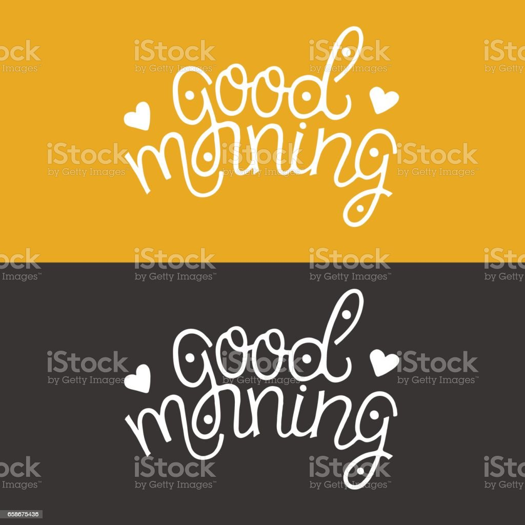 Good Morning Unique Lettering Stock Vector Art More Images Of