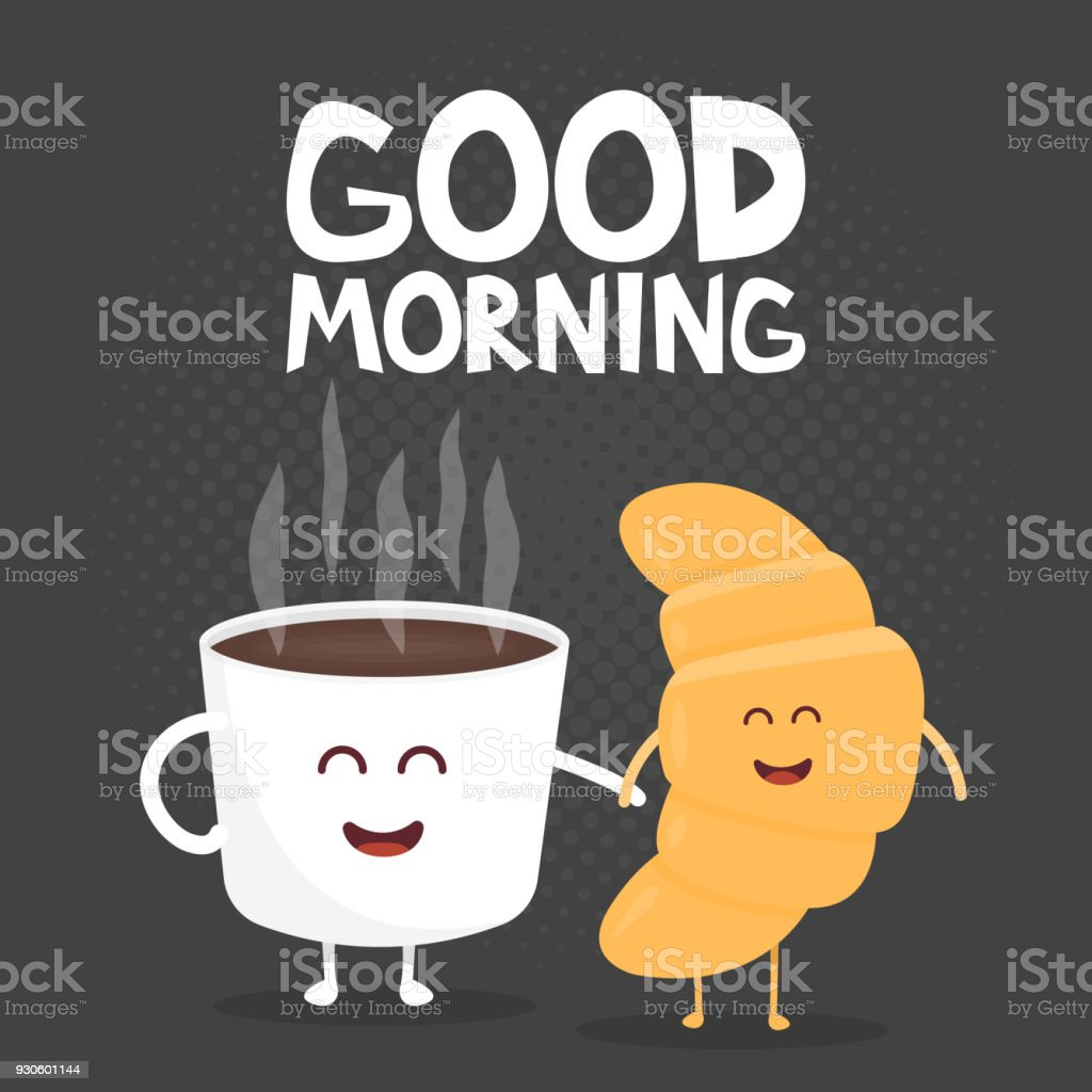 Guten Morgen Vektorillustration Lustige Süße Croissant Und Kaffee